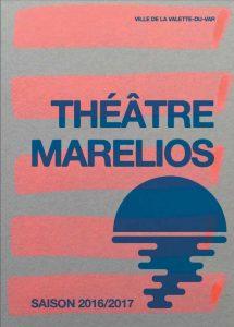 Programmation saison 2016-2017 Théâtre Marelios la Valette