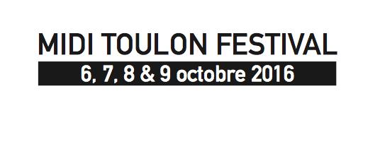 Tout savoir sur le Midi Toulon Festival 2016 !