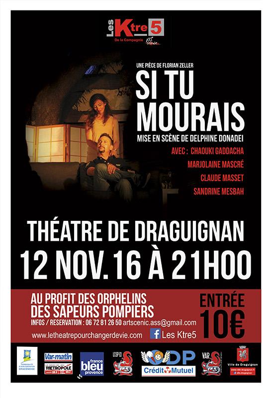Si tu mourais - Draguignan