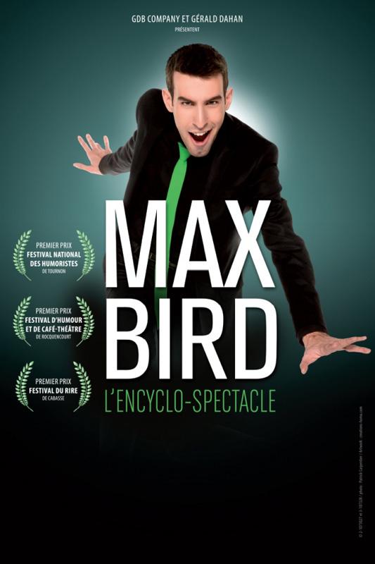 Max Bird dans L'Encyclo-spectacle à Toulon avec Fantaisie Prod