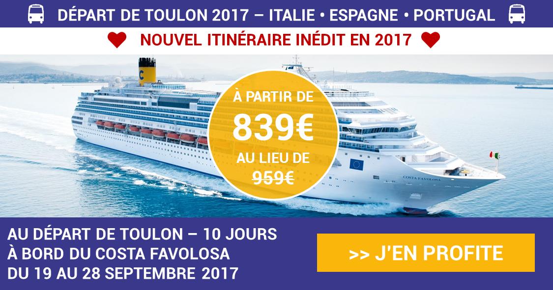 Croisière à Lisbonne COSTA FAVOLOSA au départ de Toulon le 19 septembre 2017