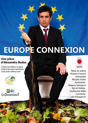 Europe Connexion, un parfait produit de notre époque, vendredi 10 février au Théâtre Denis à Hyères