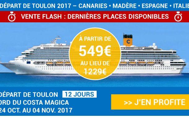 VENTE FLASH : Croisière de 12 jours au départ de Toulon à partir de 549€ !