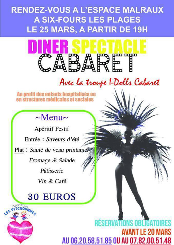 L'association Les Pitchounnes vous propose un dîner-spectacle cabaret à Six Fours