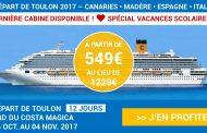 Croisière spéciale vacances scolaires Toulon - Les Canaries