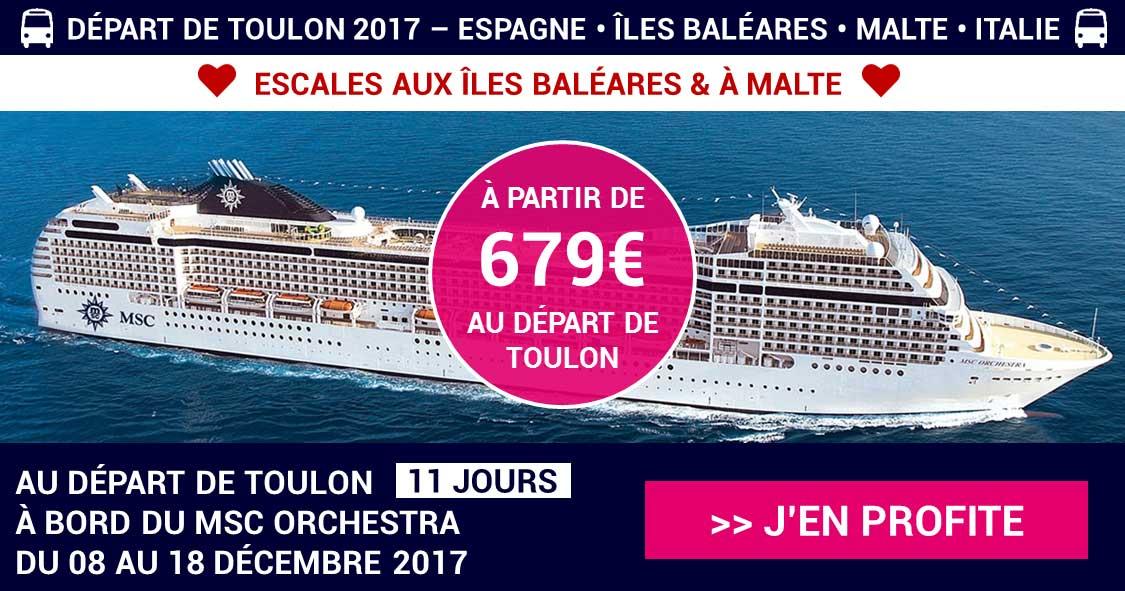 Les îles Baléares et Malte en croisière au DEPART DE TOULON