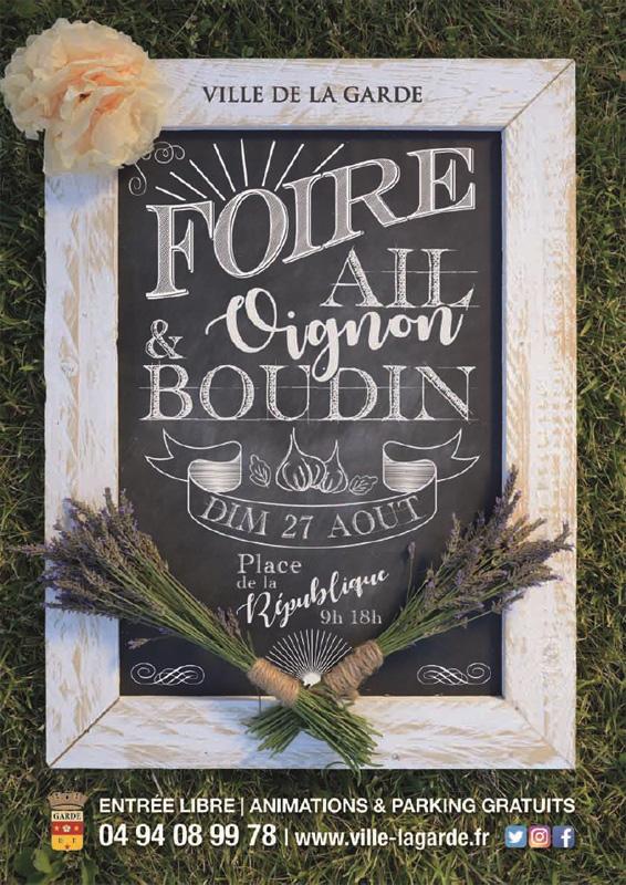 La Foire Ail, Oignon et Boudin vous donne rdv à la Garde