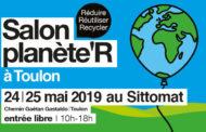 Salon planète'R, 24 mai et 25 mai au SITTOMAT à Toulon.