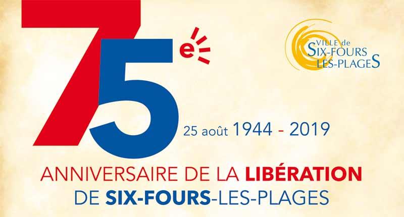 75ème anniversaire de la libération de Six-Fours les plages, le 25 août