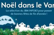 Noël 2019 dans le Var : la sélection d'INFO83
