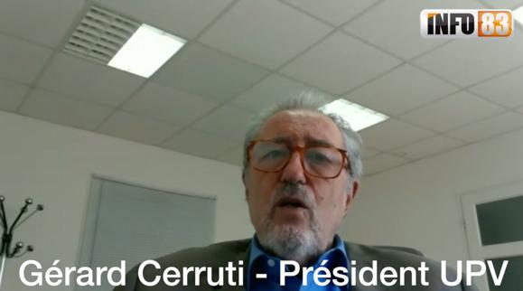 Pour Gérard Cerruti, Président de L'union Patronale du Var, le message est clair :