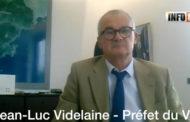 Interview du Préfet du Var, Jean Luc Videlaine : Le département du Var est-il dans le vert ?