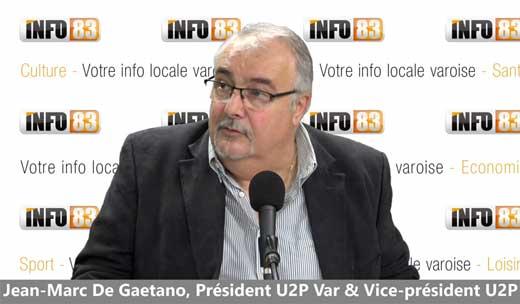 Jean-Marc de Gaetano, ITW du représentant Varois de l'U2P.