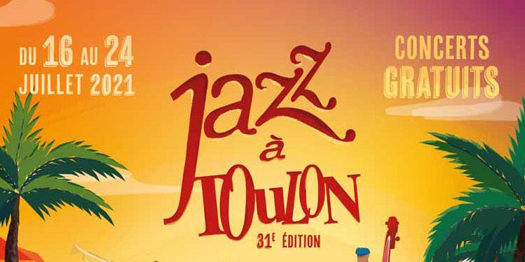 FESTIVAL Jazz à Toulon revient cet été du 16 au 24 juillet 2021