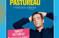 Le célèbre chroniqueur de France Inter, Tanguy Pastureau, enfin de retour sur scène ….par Fantaisie Prod