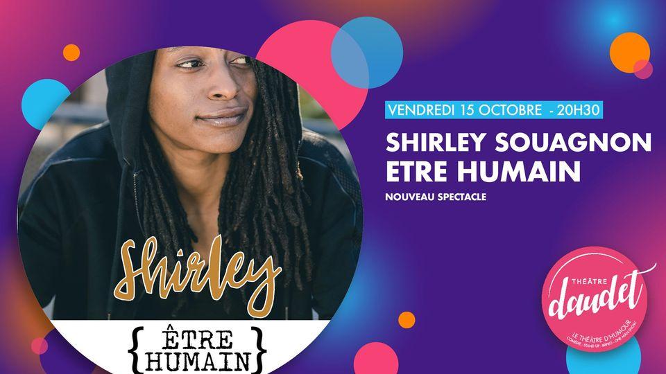 Fantaisie Prod présente Shirley Souagnon - Etre Humain au Théâtre Daudet à Six-Fours