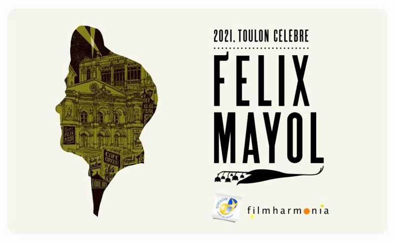 Hommage au Toulonnais Félix Mayol